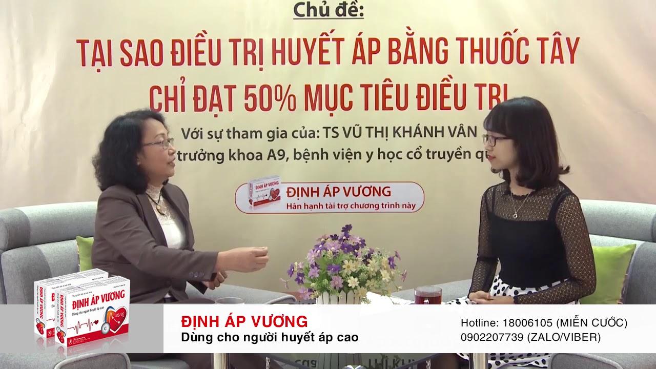 Lý do nên điều trị bệnh cao huyết áp bằng thuốc Đông y – TS Vũ Thị Khánh Vân tư vấn