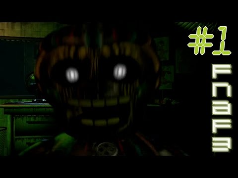 FNAF 3 (Five Nights At Freddys 3) | ПЕРВЫЕ УЖАСЫ | #1