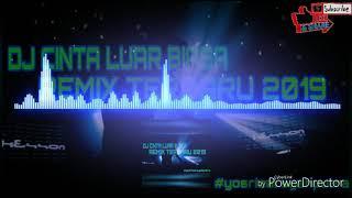 DJ CINTA LUAR BIASA   REMIX TERBARU 2019