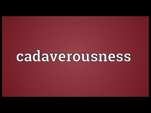 Header of cadaverousness