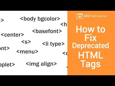 How To Fix Deprecated HTML Tags