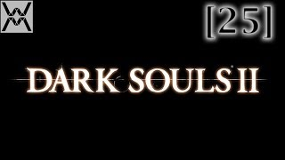 Прохождение Dark Souls 2 [25] - Замок Дранглик / Drangleic Castle