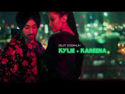 DILJIT DOSANJH  -  KYLIE + KAREENA [ Official Audio ]