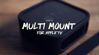 elago Multi mount for Apple TV - How to