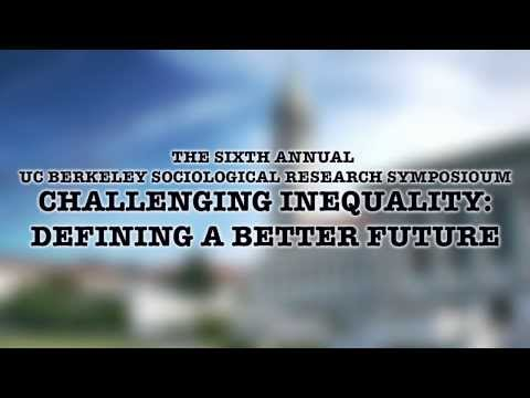 The 6th Annual UC Berkeley Sociological Research Symposium