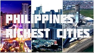 Top 10 Richest Cities Philippines