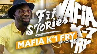 Fif Stories I Épisode #10 - Mafia K'1 Fry : L'âge d'or de la street