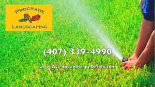 Prograde Landscaping Orlando - Oviedo Landscape Design Lawn Care Irrigation Repair Services