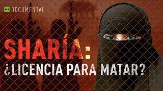 Sharía: ¿Licencia para matar? - Documental de RT