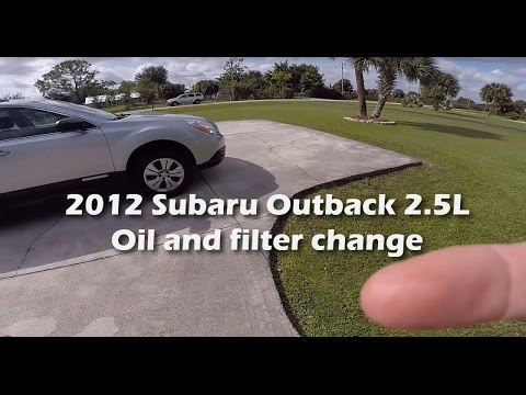 2012 Subaru Outback 2.5L - Oil and Filter Change - YouTube