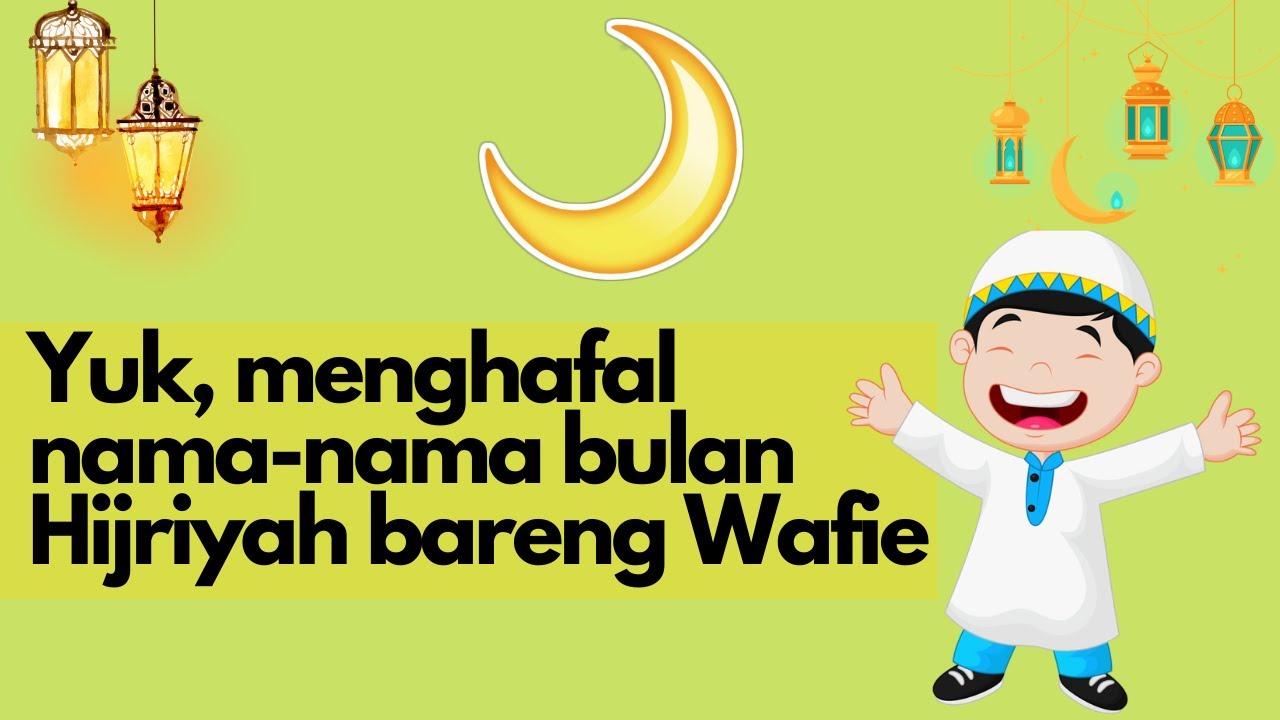 Yuuk, Menghafal Nama nama Bulan Hijriyah Lewat Lagu   YouTube