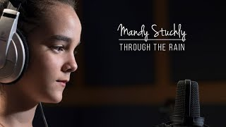 "Mandy Stuchly sings ""Through The Rain"""