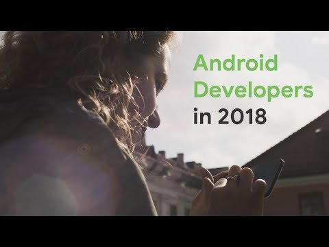 Android 2018 Highlights