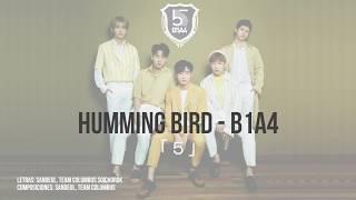 HUMMING BIRD - B1A4 「5」 (SUB ESPA?OL / ENGLISH SUB)