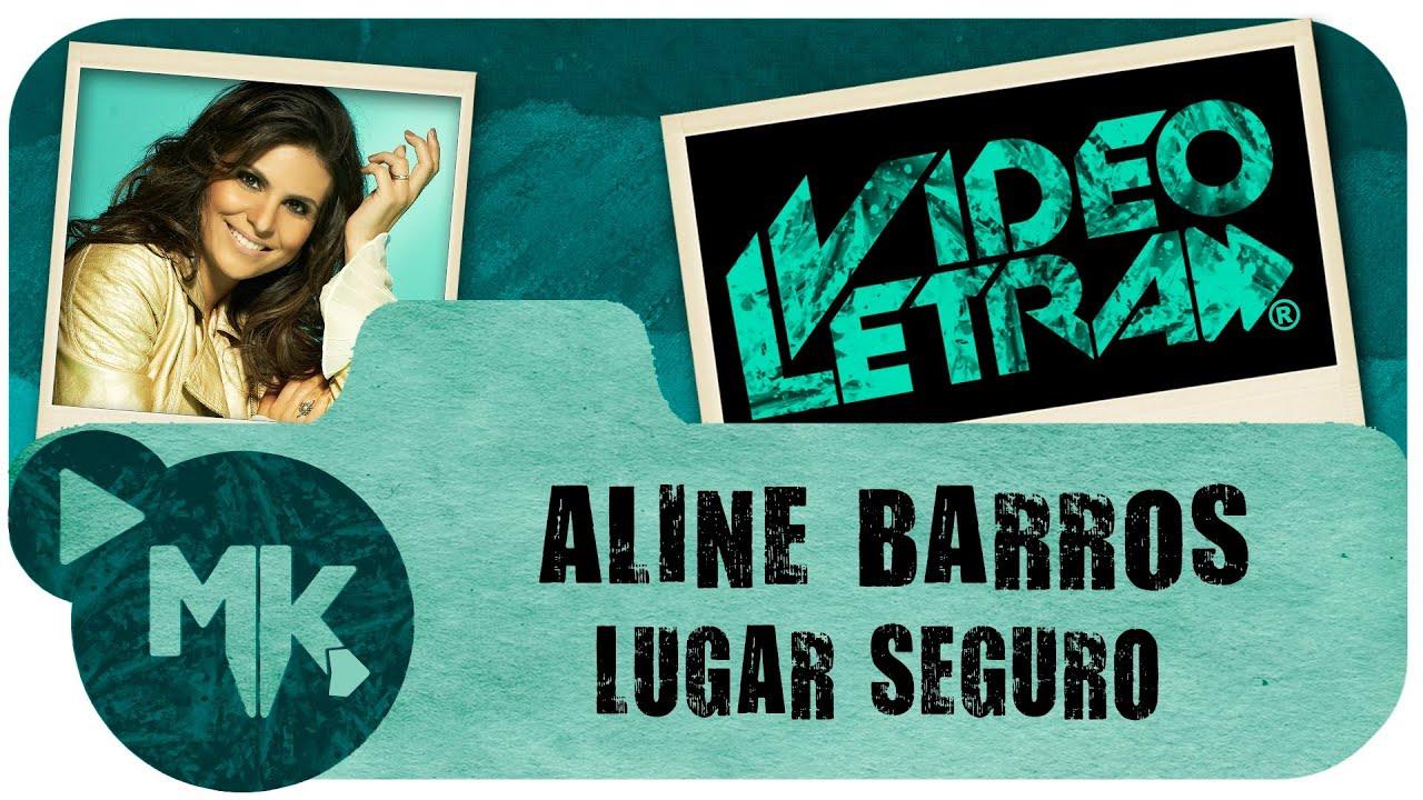 Aline Barros - Lugar Seguro - COM LETRA (VideoLETRA® oficial MK Music)