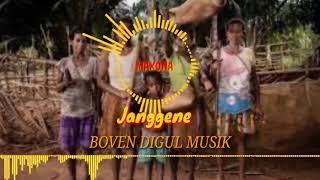 Download MAKONA (JANGGENE)    BOVEN DIGUL MISIK 🔥