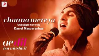 Download Video Channa Mereya | Unplugged | Darrel Mascarenhas MP3 3GP MP4