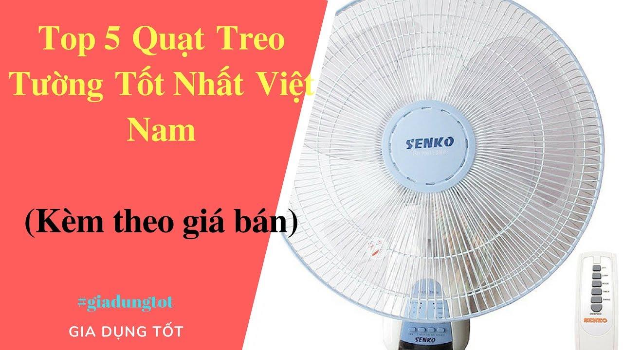 Top 5 Quạt Treo Tường Tốt Nhất Tại Việt Nam – Đồ Gia Dụng Tốt Nhất AZ.
