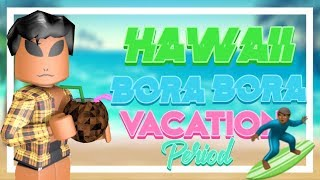 A WEEK IN PARADISE PART 2|| ROBLOX VACATION