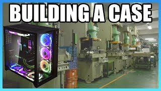 In-Depth: How Computer Cases Are Made | Lian Li Factory Tour
