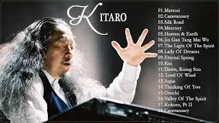 Kitaro Greatest Hits | The Best Of Kitaro | Best Instrument Music 2018
