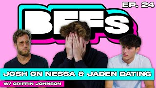 JOSH RICHARDS REACTS TO NESSA AND JADEN'S NEW RELATIONSHIP - BFFs EP 24 WITH GRIFFIN JOHNSON