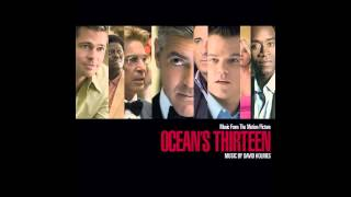 Oceans Thirteen Soundtrack-Grand Opening