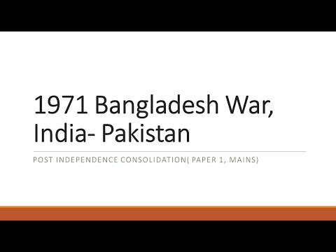 1971 Bangladesh war, Post Independence Consolidation ( Mains, Paper 1)