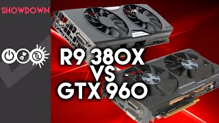 r9 380x vs gtx 960 graphics card showdown