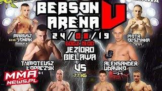 Wazenie Bebson Arena 5 - Na żywo