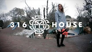 BMX - 316 House featuring Tom Dugan, Aaron Ross, Mat Houck, Jared Swafford and Jabari Winters