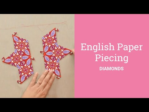 Englsh Paper Piecing Diamonds (with fussy cutting fabrics)