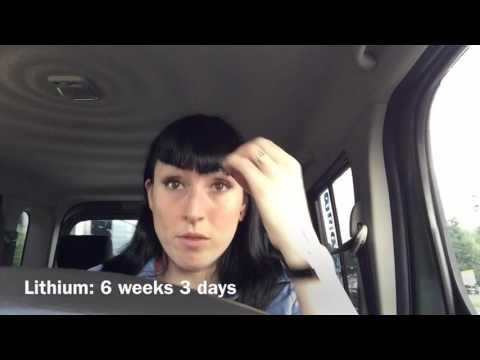 Lithium: 6 weeks 3 days