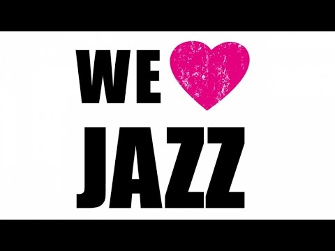 We Love Jazz - Hot Songs & Great Hits