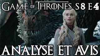 Game of Thrones Saison 8 Épisode 4 : avis et analyse