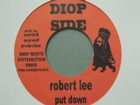 "ROBERT LEE - Put Down - reggae dub roots steppas 7"" single"