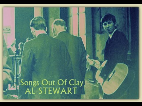 AL STEWART   Songs Out Of Clay