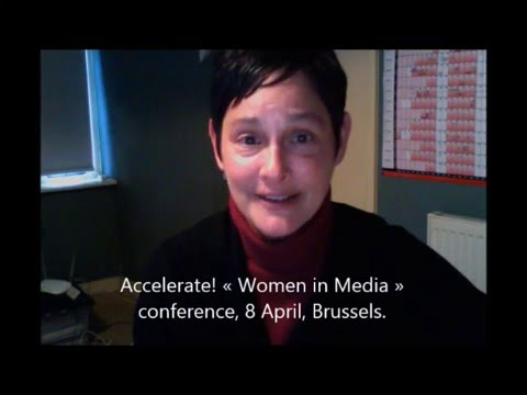 """ACCELERATE! """"Women in Media"""" conference, 8 April 2016, Brussels (II)"""