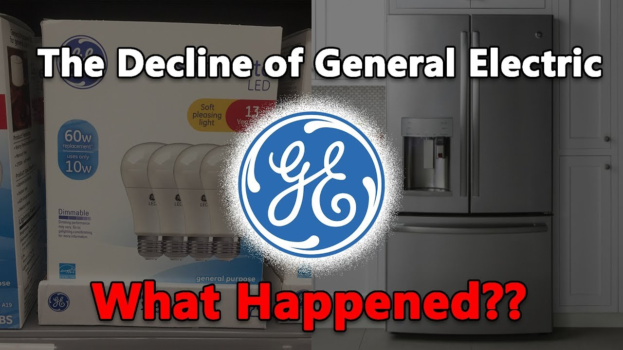 the-decline-of-general-electric-what-happened