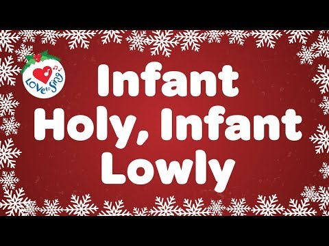 Infant Holy Infant Lowly with Lyrics | Christmas Carol & Song | Children Love to Sing