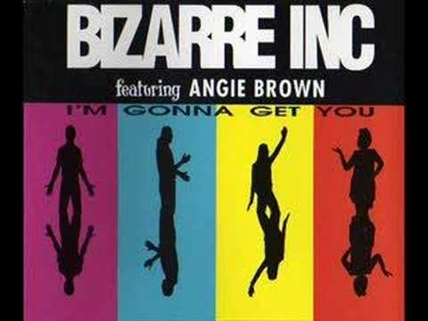 Bizarre Inc feat Angie Brown - I'm Gonna Get You (1992)