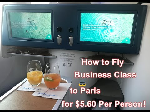 how-to-fly-business-class-from-la-to-paris-for-$5.60-per-person!-step-by-step-instructions.