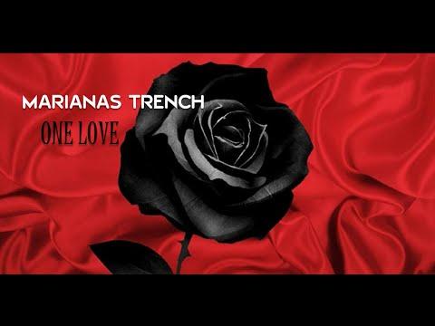 Marianas Trench - One Love Lyrics