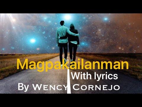 Magpakailanman - Wency Cornejo (with Lyrics)