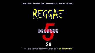5 DECADES #26 Reggae   Mixed By DJ Danco