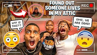 WE FOUND OUT SOMEONE IS LIVING IN MY ATTIC!💔