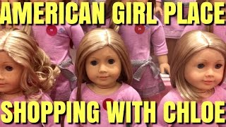 American Girl Place With Chloe