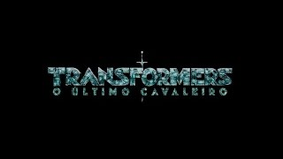 Transformers: O Último Cavaleiro | Teaser Trailer #3 | Paramount Pictures Brasil