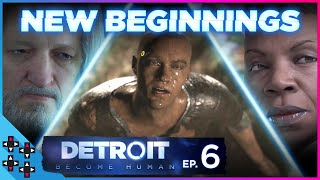 DETROIT: BECOME HUMAN #6: NEW BEGINNINGS... for MARKUS and CONNOR?!?! - UpUpDownDown Plays