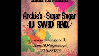 Archies - SugarSugar (DJ Swed Remix) Full